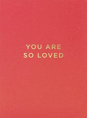Note Card You Are So Loved